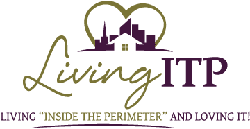 "Living ITP - Living ""Inside The Perimeter"" And Loving It!"